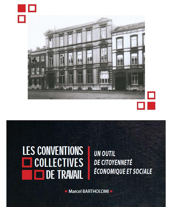 Colloque commémorant la première Convention Collective de Travail de Belgique